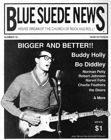 Blue Suede News 16 Summer Of 1991 In New Condition It Has 32 Pages Buddy Holly Is On The Cover And There A 3 Page Article About Him Called