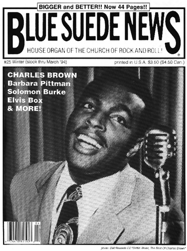 Blue Suede News 25 Has 44 Pages And A Slick Cover Among Its Feature Articles Is Story About Charles Brown Famous Blues Musician From Texas