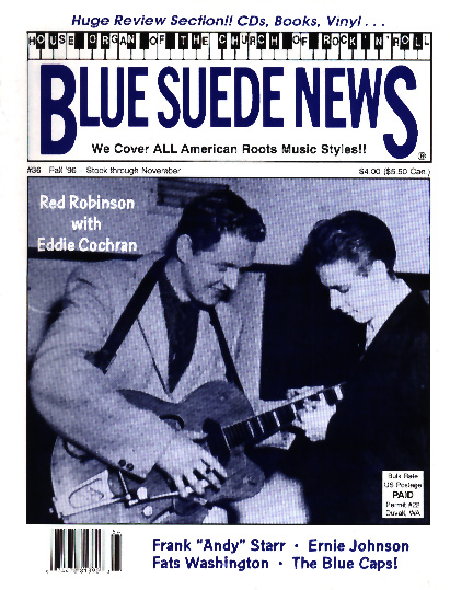 Blue Suede News 36 Fall 1996 Has 68 Pages With A Slick Cover On The Is Ed Cochran Red Robinson And Was Concert Promoter Dee Jay